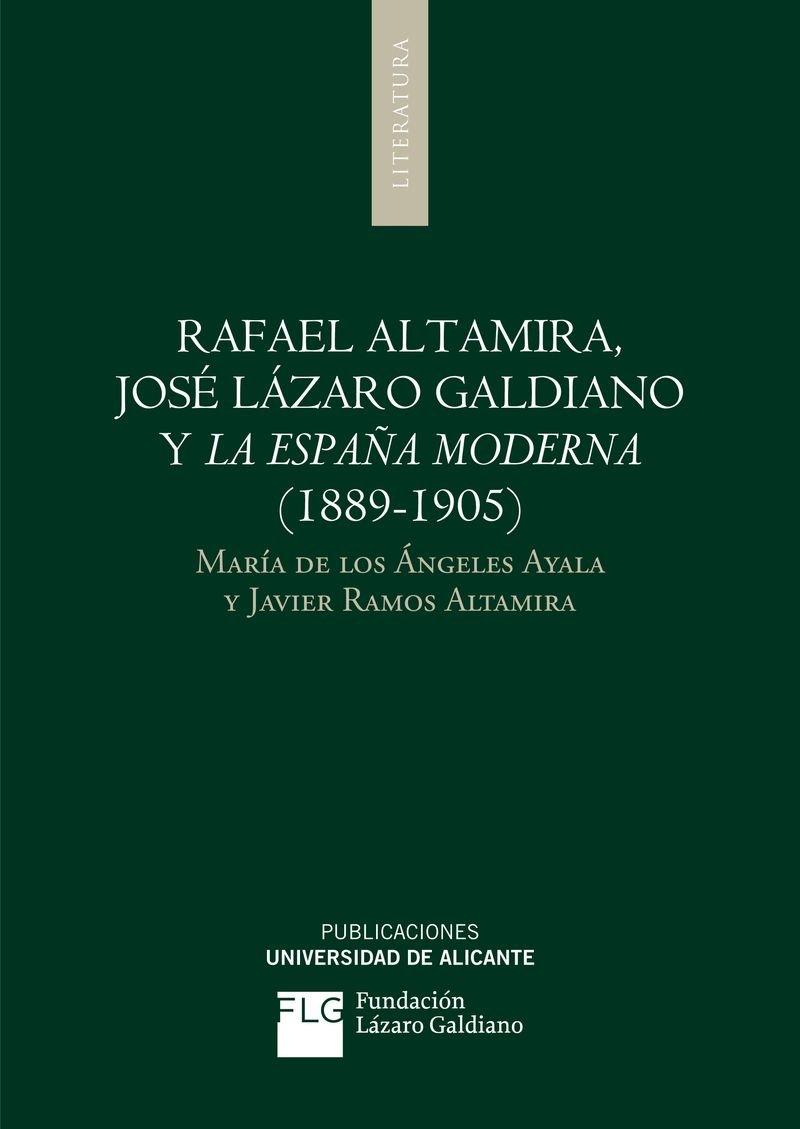 Rafael Altamira, José Lázaro Galdiano Y La España Moderna 1889-1905 Monografías: Amazon.es: Ayala Aracil, María de los Ángeles, Ramos Altamira, Javier: Libros
