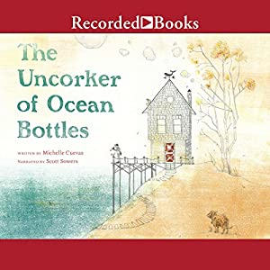The Uncorker of Ocean Bottles Audiobook