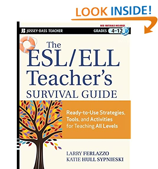 The Esl Ell Teachers Survival Guide Ready To Use Strategies