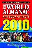 The World Almanac and Book of Facts 2010, World Almanac Editors, 1600571263