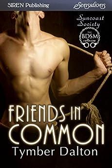 Friends in Common [Suncoast Society] (Siren Publishing Sensations) por [Dalton, Tymber]