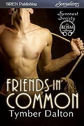 Friends in Common [Suncoast Society] (Siren Publishing Sensations)