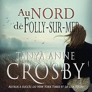 Au nord de Folly-sur-mer | Livre audio
