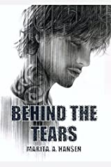 Behind the Tears (Behind the Lives Book 2) Kindle Edition
