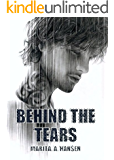 Behind the Tears (Behind the Lives Book 2)