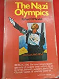 The Nazi Olympics by Richard D. Mandell front cover