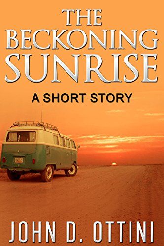 The Beckoning Sunrise: A Short Story