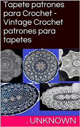 patrones para tapetes (Spanish Edition) eBook: Unknown: Kindle Store