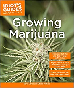 Amazon com: Growing Marijuana: Expert Advice to Yield a