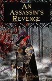 An Assassin's Revenge, Kevin C. Davison, 1494704625