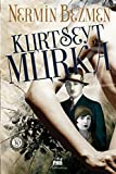 Kurt Seyt & Murka: Roman (Turkish Edition) by Nermin Bezmen (1994-08-02)