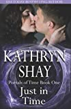Just in Time, Kathryn Shay, 1939501245