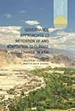 Governance Approaches to Mitigation of and Adaptation to Climate Change in Asia, , 1137325208