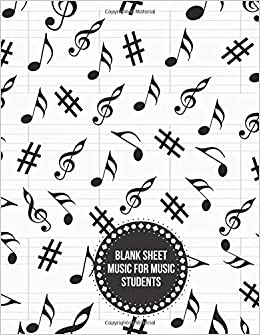 Blank Sheet Music For Music Students Workbook Planner For