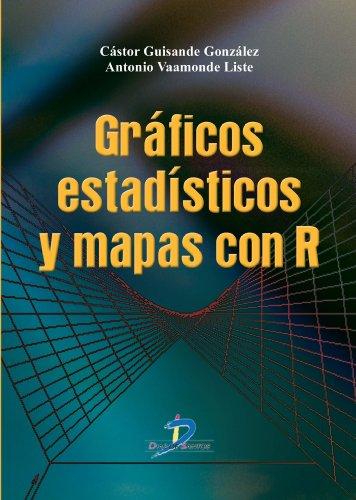Gráficos estadísticos y Mapas con R: 1 (Spanish Edition) Pdf