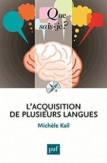 L'acquisition de plusieurs langues, Kail, Michèle
