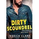 Dirty Scoundrel (Roughneck Billionaires)