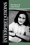 The Diary of Anne Frank (Bloom's Modern Critical Interpretations)