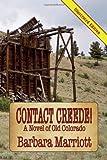 Contact Creede! a Novel of Old Colorado, Barbara Marriott, 1611791502
