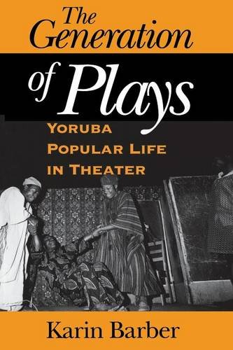 Download The Generation of Plays: Yoruba Popular Life in Theater ebook