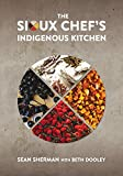 "Sean Sherman, ""The Sioux Chef's Indigenous Kitchen"" (University of Minnesota Press, 2017)"