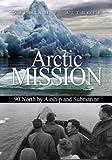 Arctic Mission, William Althoff, 1612510108