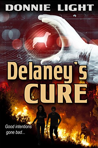 Delaney's Cure: An Epidemic Survival Thriller by [Light, Donnie]