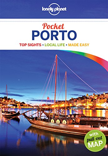 Lonely Planet Pocket Porto (Travel Guide) Porto Portugal