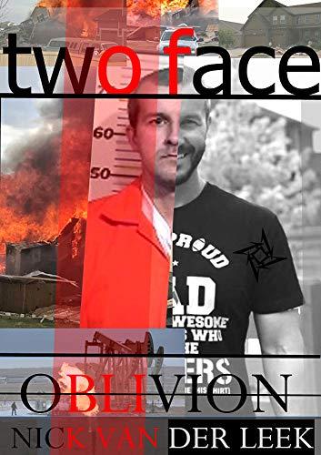 TWO FACE: OBLIVION (K9 Book 8)