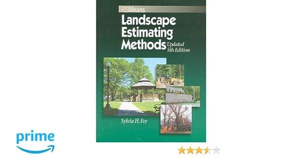 Means Landscape Estimating Methods: Sylvia Hollman Fee ...