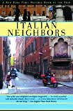 Front cover for the book Italian Neighbors by Tim Parks