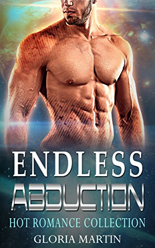 Endless Abduction : Hot Romance Collection