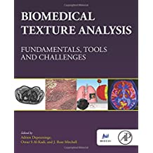 Biomedical Texture Analysis: Fundamentals, Tools and Challenges