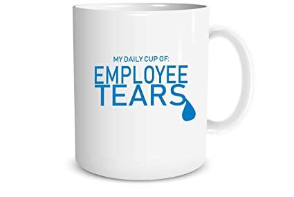 funnwear my daily cup of employee tears sarcastic mug with funny saying for office