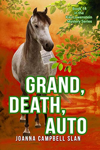 Grand, Death, Auto: Book #14 in the Kiki Lowenstein Mystery Series (Kiki Lowenstein Cozy Mystery Series) by [Slan, Joanna Campbell]