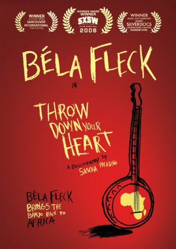 - Bela Fleck: Throw Down Your Heart