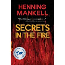 Secrets in the Fire by Henning Mankell (2003-09-01)