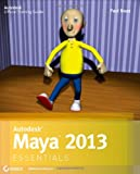 Autodesk Maya 2013 Essentials, Paul Naas, 1118167740