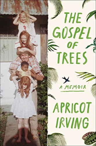 The Gospel of Trees: A Memoir cover