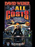 At All Costs, David Weber, 1416509119
