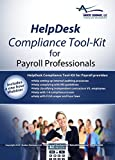 2016 HelpDesk Compliance Tool-Kit for Payroll Professionals includes Internal Audit Checklists I-9 Compliance Instructions Wage and Hour Help by State Complete FLSA Exempt and Non Exempt Classification Help Independent Contractor Classification Guide Garn
