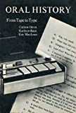 Oral History : From Tape to Type, Davis, Cullom and Back, Kathryn, 0838902308