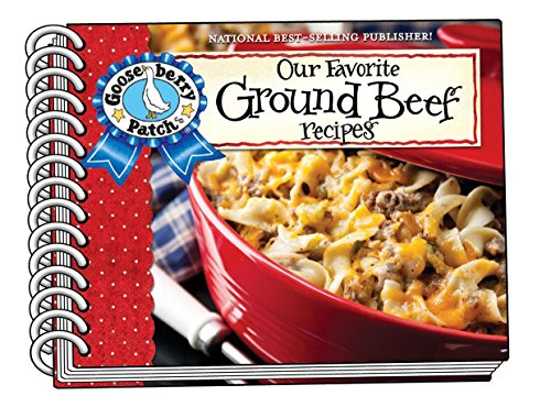 - Our Favorite Ground Beef Recipes, with photo cover (Our Favorite Recipes Collection)