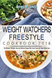 Best Cookbooks  Books - Weight Watchers Freestyle Cookbook 2018: The Ultimate 100 Review