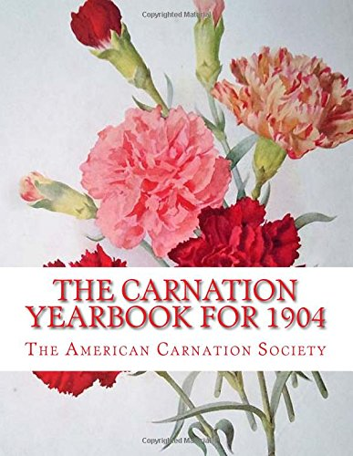 The Carnation Yearbook for 1904