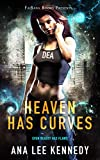 Heaven Has Curves (A Luna Moonstone Story Book 1)