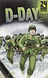 D-Day: June 6, 1944 (24-Hour History)
