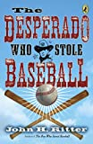 img - for Desperado Who Stole Baseball book / textbook / text book