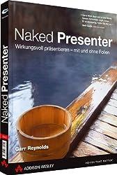Naked Presenter - Der neuste Genie-Streich vom Autor von