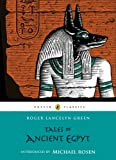 Front cover for the book Tales of Ancient Egypt by Roger Lancelyn Green